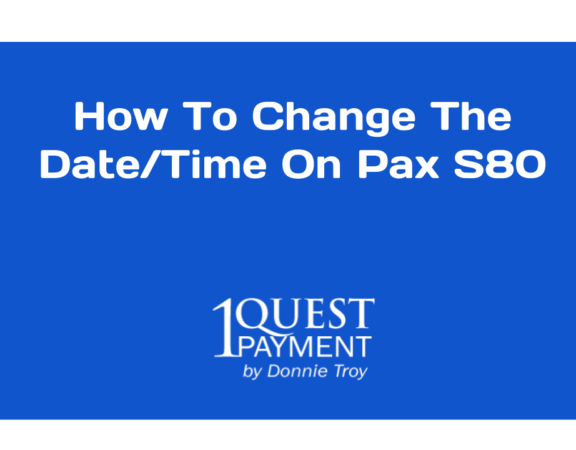 How to change the time and date on Pax S80